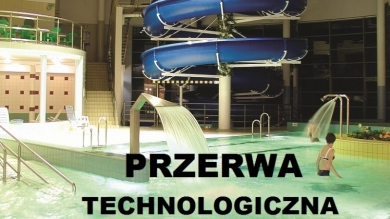 PRZERWA TECHNOLOGICZNA 27.08-9.09